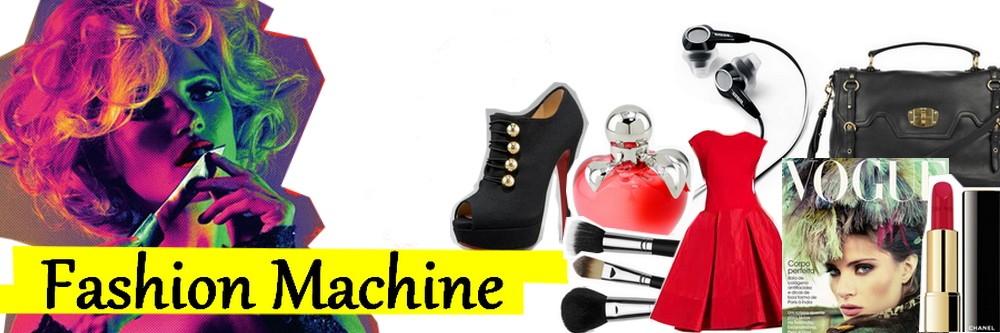 fashion machine