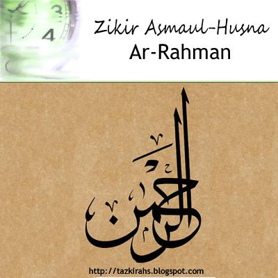 Zikir Asmaul-Husna : Ar-Rahman