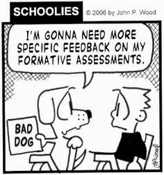 """This is a picture of a dog and a boy in a classroom. The dog is holding a paper that reads """"Bad dog"""". The dog is saying to the boy, """"I'm gonna need more specific feedback on my formative assessments."""""""