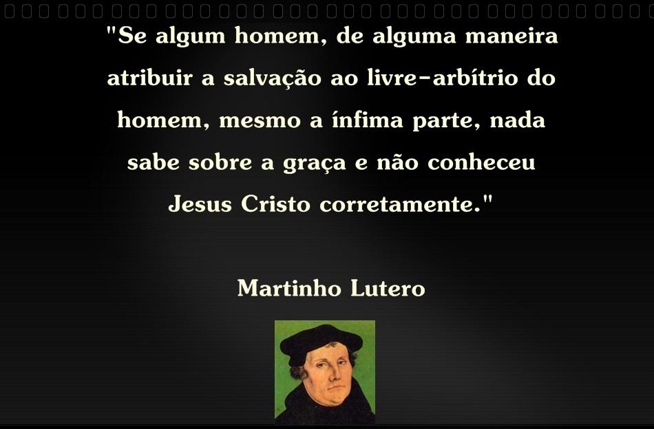 Se Algum Homem De Alguma Maneira Lutero Matérias De Teologia