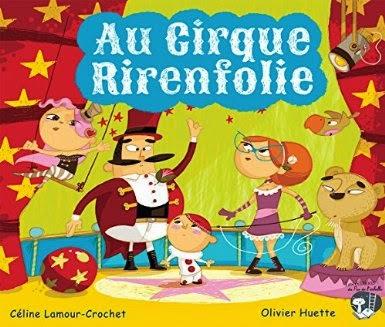 Au cirque Rirenfolie