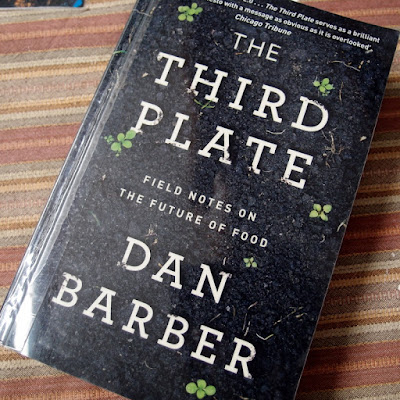eight acres: review of Dan Barber's book The Third Plate