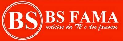 BS Fama - famosos, novelas, fofocas, TV e celebridades