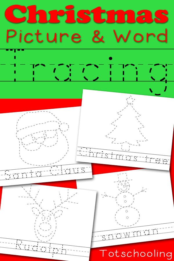 Christmas Picture & Word Tracing Printables | Totschooling - Toddler ...