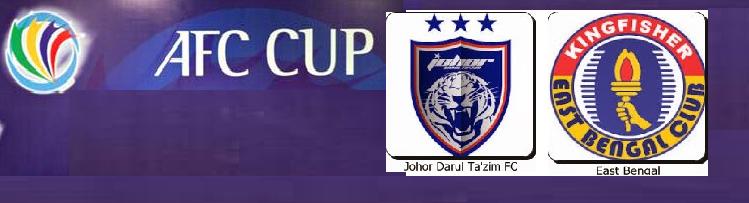 Siaran Langsung JDT Vs East Bengal Piala AFC 24 2 2015