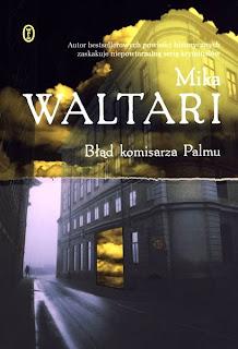 Mika Waltari. Błąd komisarza Palmu.
