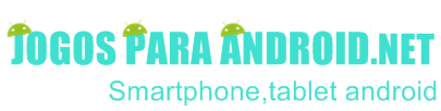 Jogos para Android   Smartphone,Tablet android