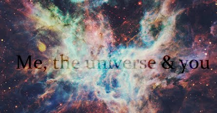 Me, the universe & you.