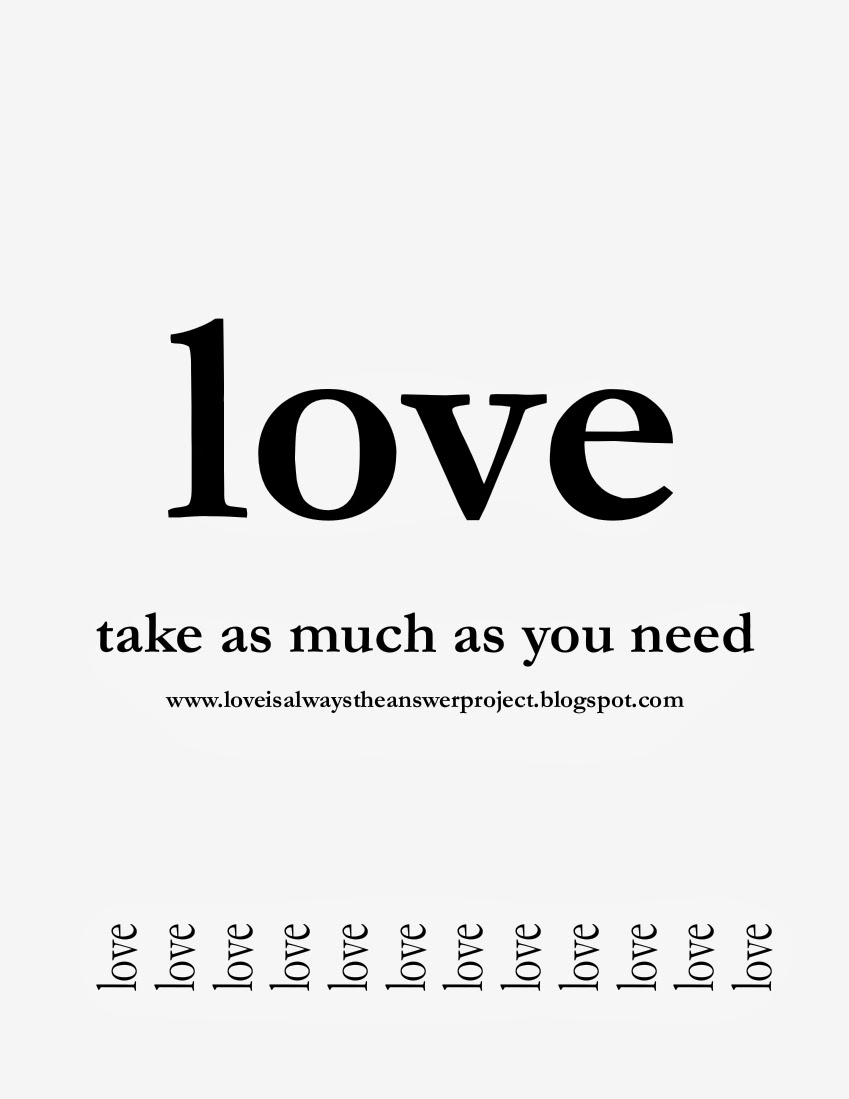 love take as much as you need