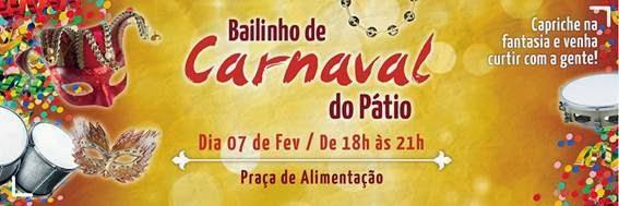 Pátio Alcântara promove o 'Bailinho de Carnaval do Pátio' para toda a família