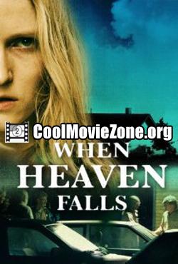 When Heaven Falls (2009)