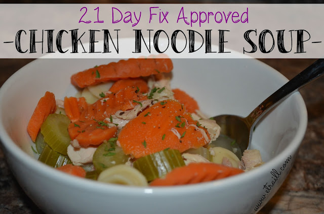 Erin Traill, diamond beachbody coach, Autumn Calabrese, fixate, 21 day fix approved recipe, chicken noodle soup, dramatic weight loss, baby weight, fit mom, fit nurse, RN, Pittsburgh