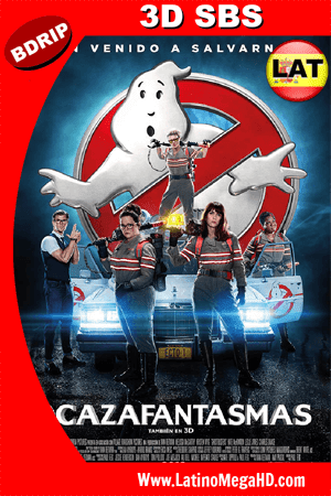 Cazafantasmas (2016) Latino HD 3D SBS BDRIP 1080P ()