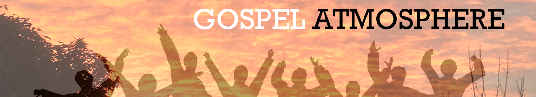Gospel Atmosphere