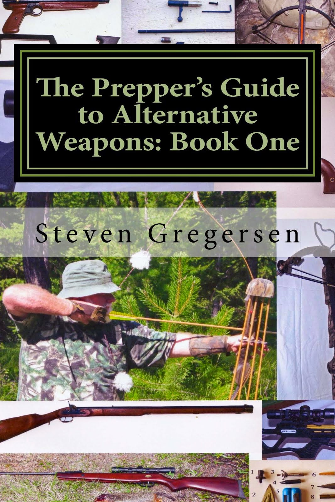 The Prepper's Guide to Alternative Weapons