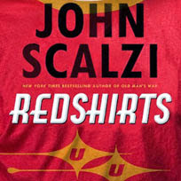 Redshirts: A Novel with Three Cpodas by John Scalzi