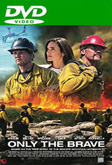 Only the Brave (2017) DVDRip Latino AC3 2.0