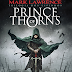 #3 Prince of Thorns, Mark Lawrence