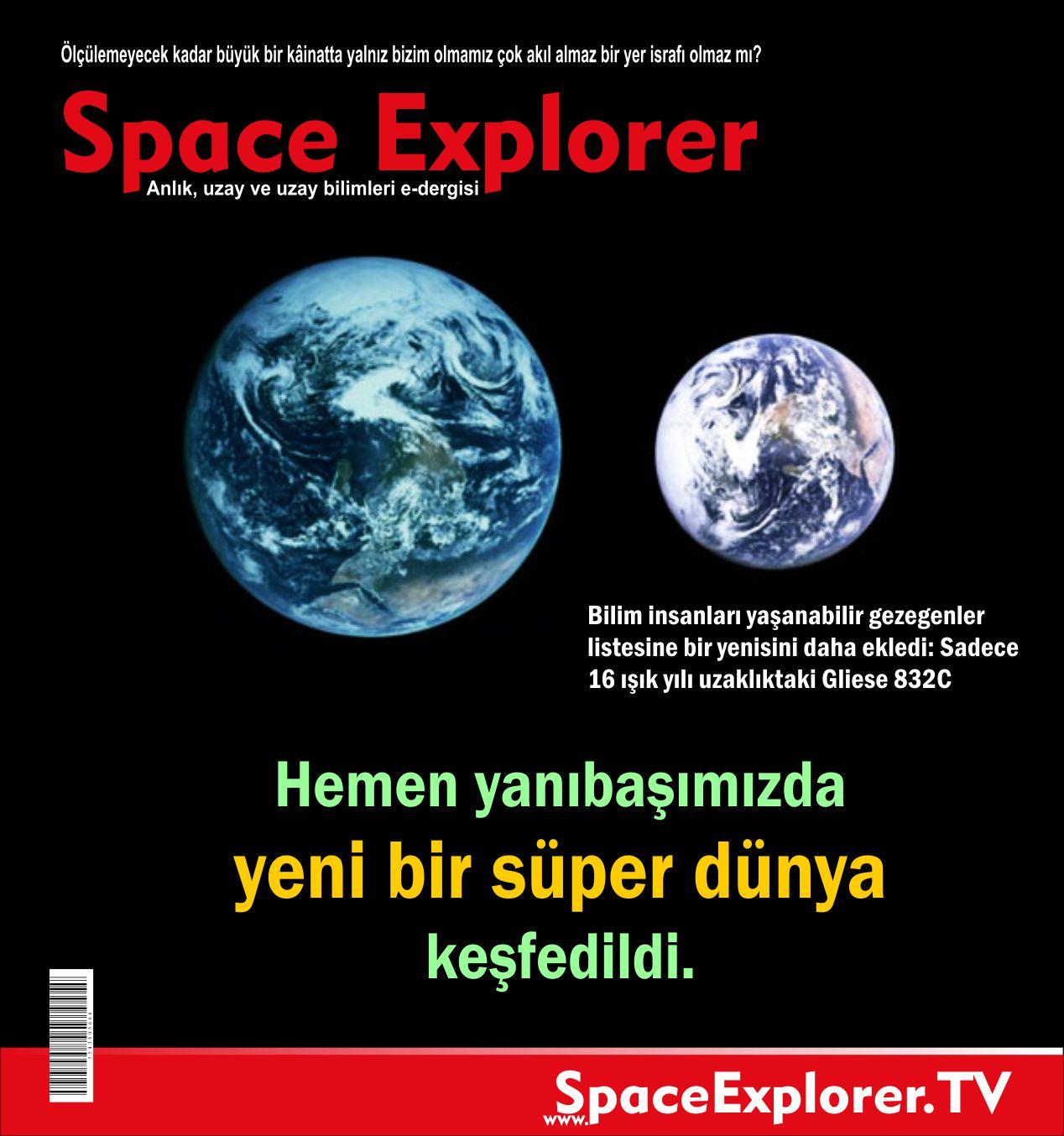 Space Explorer, Süper dünya, Dünya benzeri gezegenler, Dünya dışı yaşam, Uzayda hayat var mı?, Gliese 832C, ESI, Dünyaya benzerlik indeksi, Kırmızı Cüce Yıldızı,