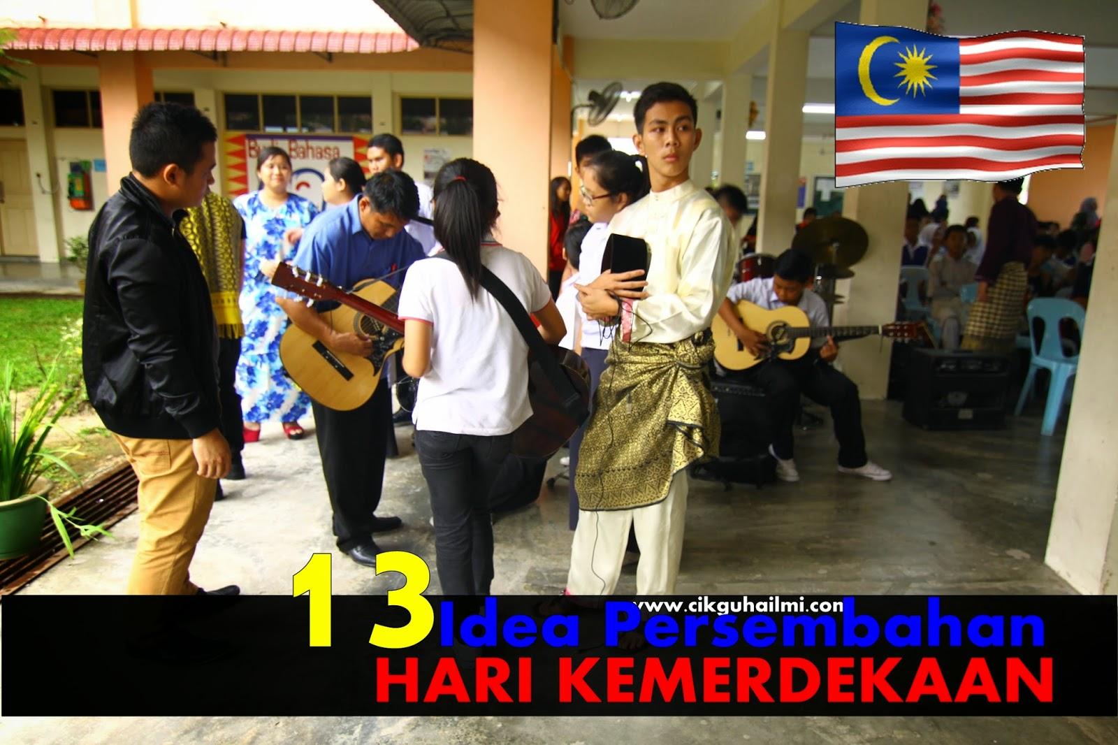 13 Idea Persembahan Untuk Sambutan Hari Kemerdekaan di Sekolah