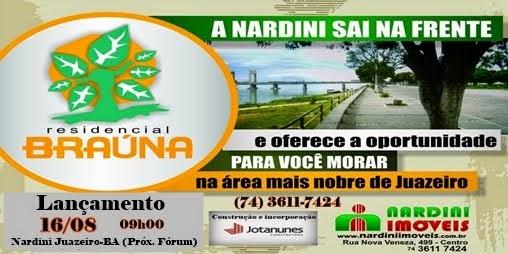 Lançamento Residencial Braúna (Nardini Juazeiro-BA)