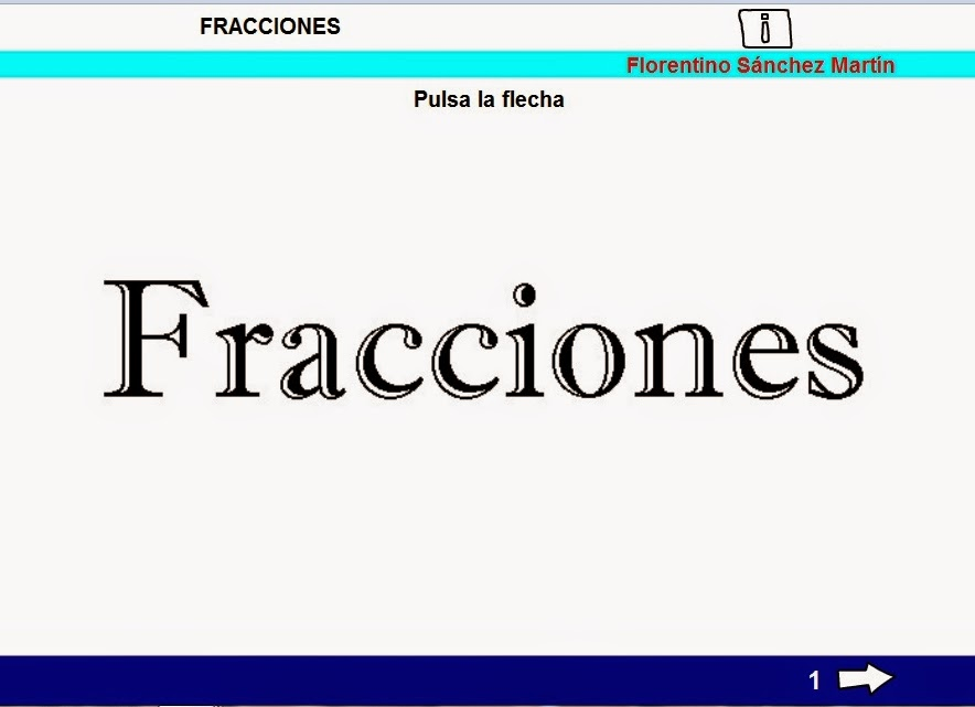 http://cplosangeles.juntaextremadura.net/web/edilim/tercer_ciclo/matematicas5/fracciones_5/fracciones_5.html