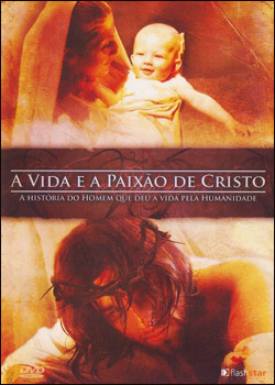 capas A Vida e a Paixão de Cristo DVDRip AVI Dual Áudio + RMVB Dublado