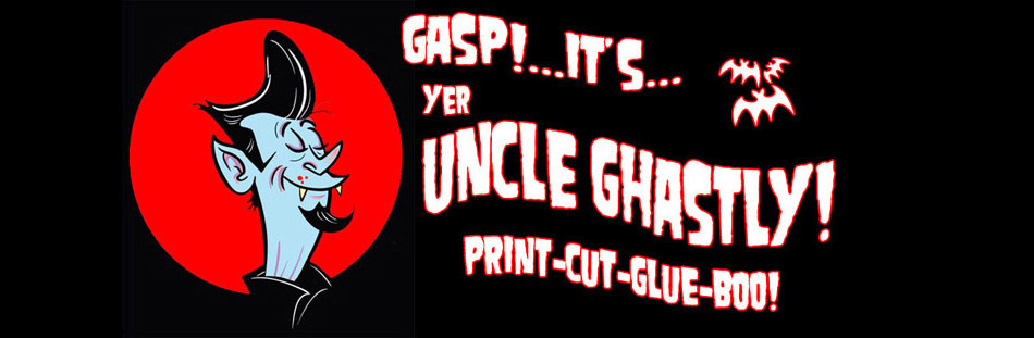 Gasp! It's...yer Uncle Ghastly!
