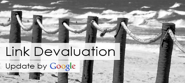 "Responding to the Link Devaluation ""Google Update"""