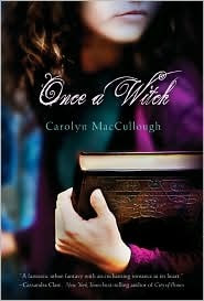 Review: Once a Witch by Carolyn MacCullough