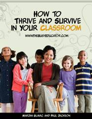 How to thrive and survive in your classroom