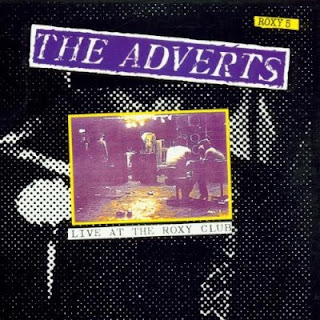 The Adverts - Live at The Roxy