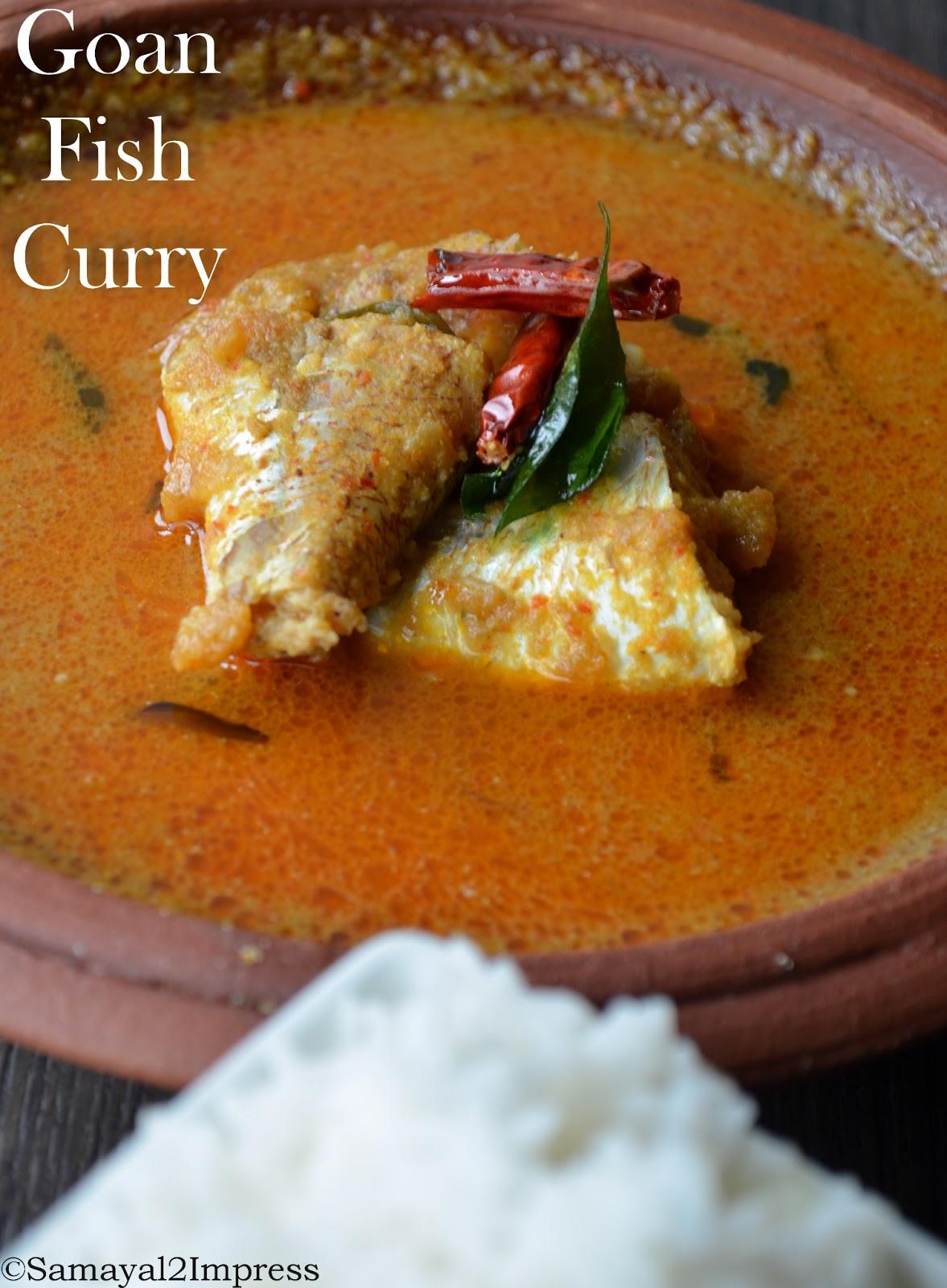 Samayal2impress goan fish curry recipe goan fish curry for Goan fish curry recipe