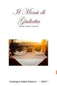 Il menù di Giulietta, by Maura Mantellino