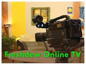 Freshdew online TV