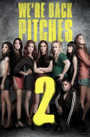 Pitch Perfect 2: Official Theatrical Release Poster
