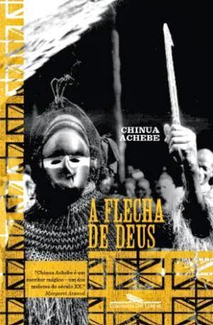 Chinua Achebe Livro A Flecha de Deus