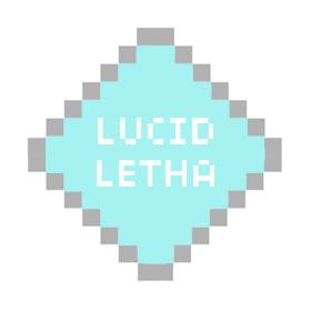 LUCID LETHA