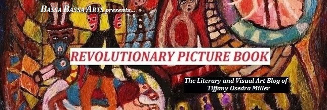Revolutionary Picture Book - paintings, drawings and prose by Tiffany Osedra Miller