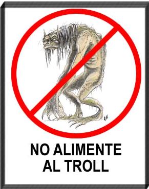 Resultado de imagen para no alimente al troll