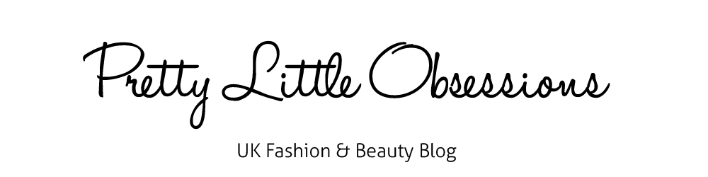 Pretty Little Obsessions | UK Beauty Blog