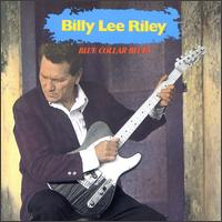 Billy Lee Riley: Blue Collar Blues (1992)
