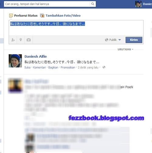 Selamat mencoba Cara Membuat Status Facebook Dengan Tulisan Jepang
