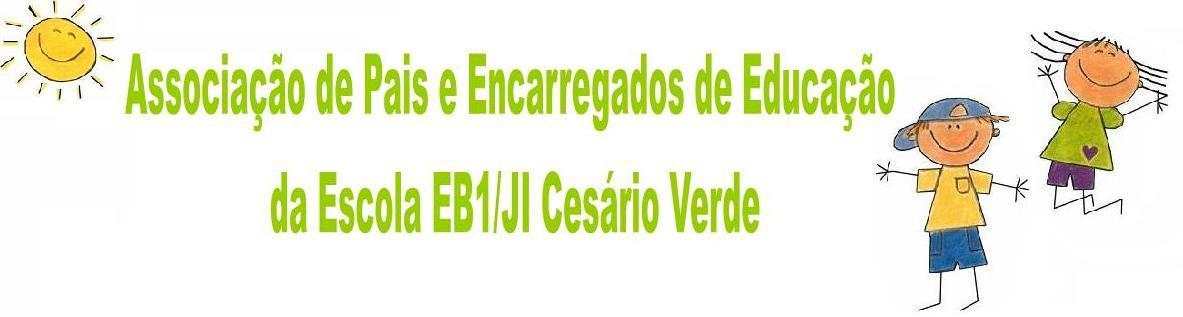 """Associação de Pais e Encarregados de Educação da Escola EB1/JI – """"Cesário Verde"""""""