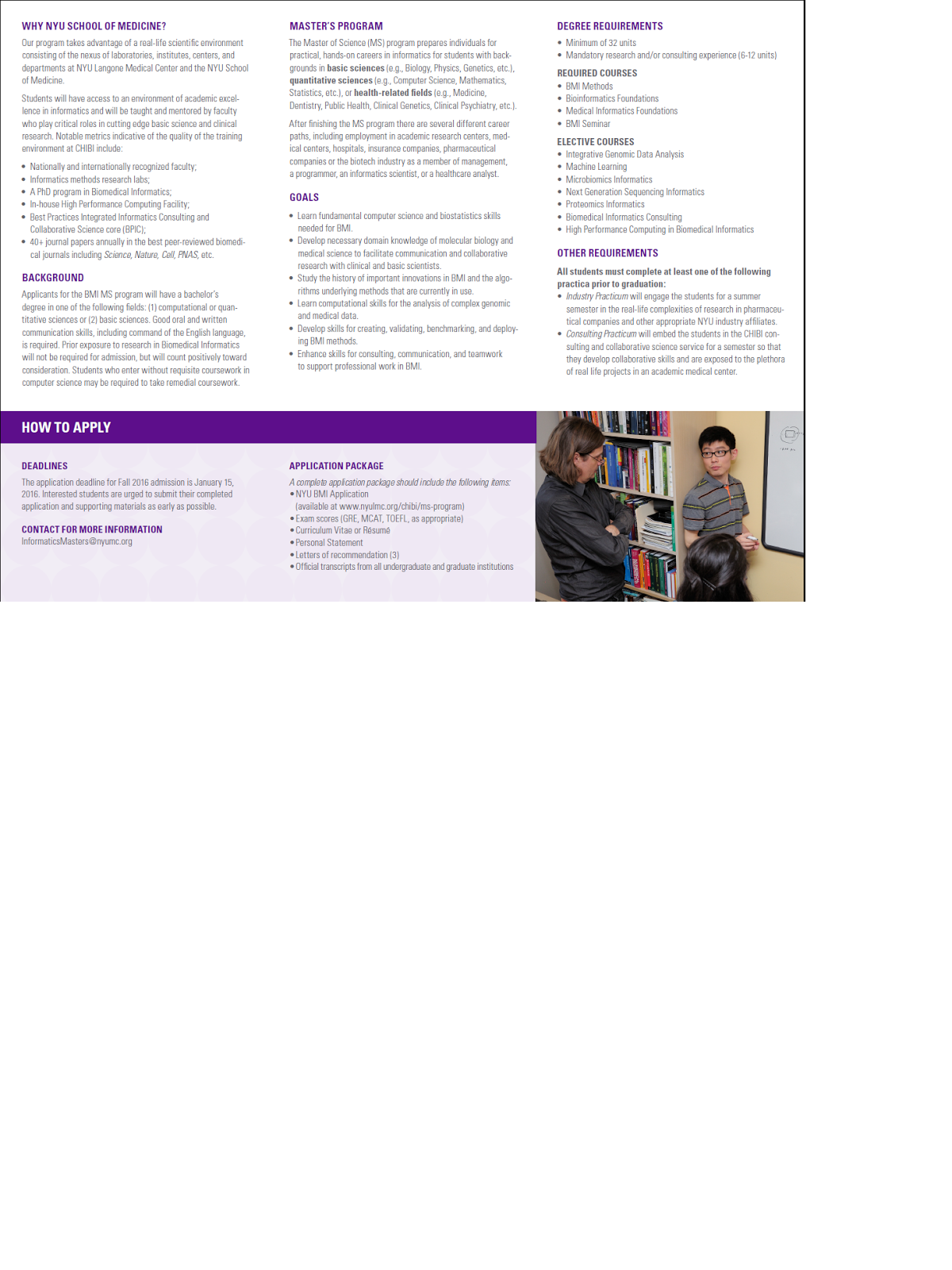 biomedical informatics at nyu school of medicine in 2016 we currently have about a dozen phd students but the masters program is intended to serve a