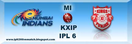 IPL 6 MI vs KXIP Highlight and MI vs KXIP Full Scorecards