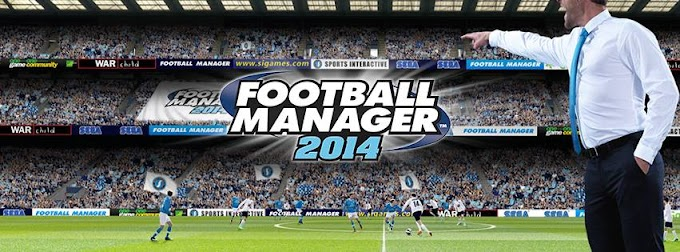 Football Manager 2014 Coming Soon