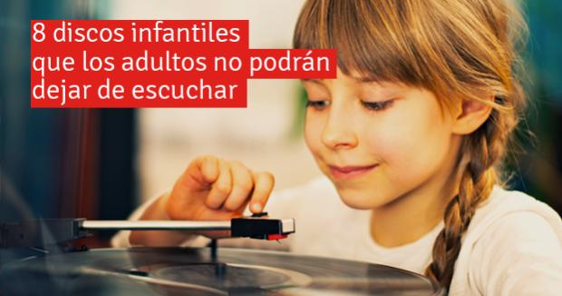 http://www.kideoo.com/blog/8-discos-infantiles-que-los-adultos-no-podran-dejar-de-escuchar/#