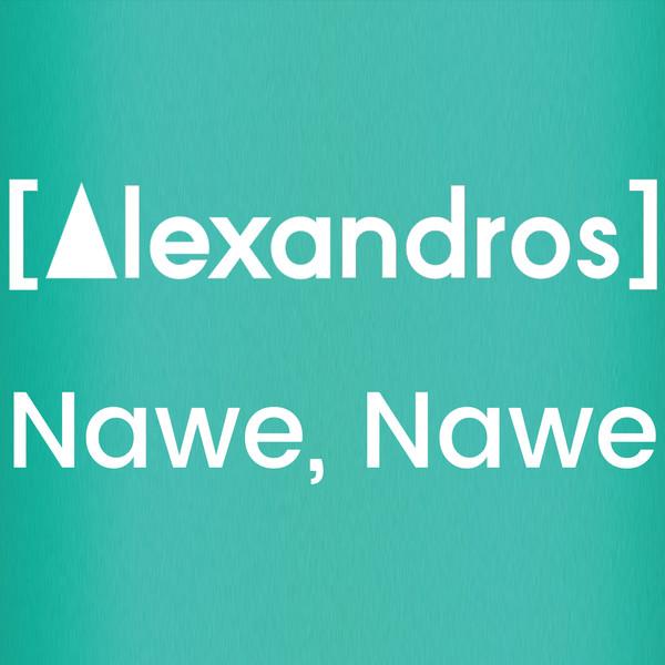 [Single] [Alexandros] – Nawe, Nawe (2016.07.20/MP3/RAR)