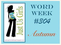 http://justusgirlschallenge.blogspot.co.uk/2015/08/just-us-girls-304-word-week.html